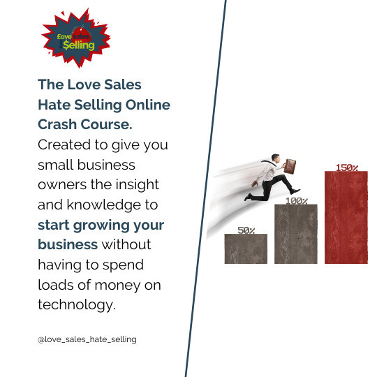 Love Sales Hate Selling Crash Course